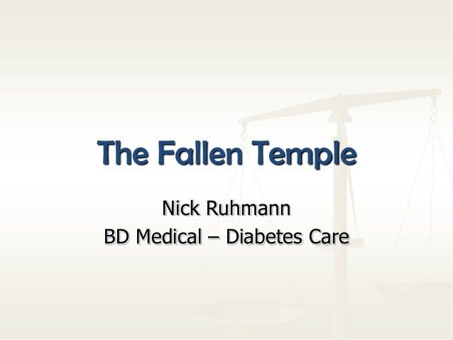 The Fallen Temple Nick Ruhmann BD Medical – Diabetes Care