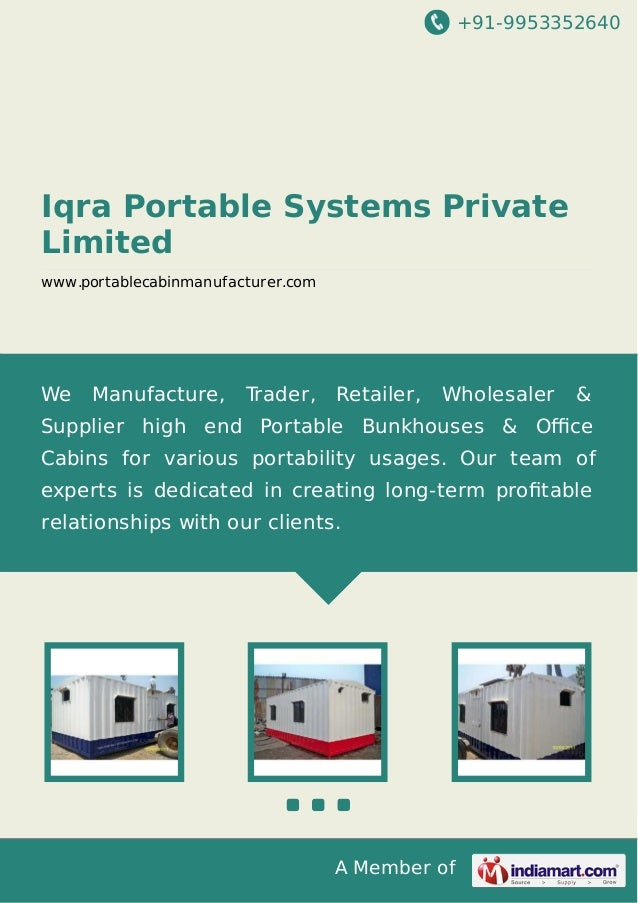 +91-9953352640  Iqra Portable Systems Private Limited www.portablecabinmanufacturer.com  We  Manufacture,  Trader,  Retail...