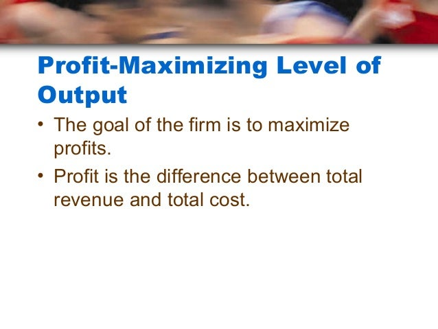 structures and maximizing profits Monopolistic competition is a type of imperfect  textbook examples of industries with market structures similar to  the mc firm's profit maximizing output is.