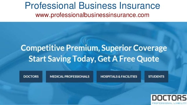 Professional Business Insurance www.professionalbusinessinsurance.com