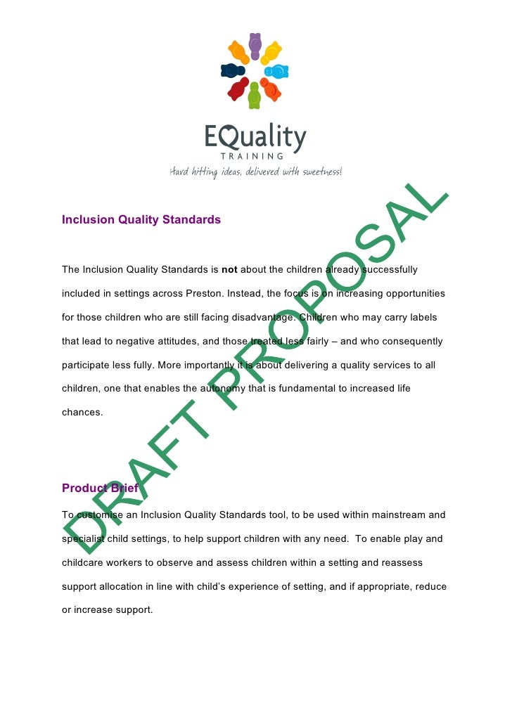 Inclusion Quality StandardsThe Inclusion Quality Standards is not about the children already successfullyincluded in setti...