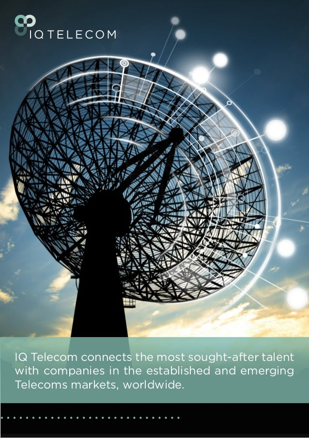 IQ Telecom connects the most sought-after talent with companies in the established and emerging Telecoms markets, worldwid...
