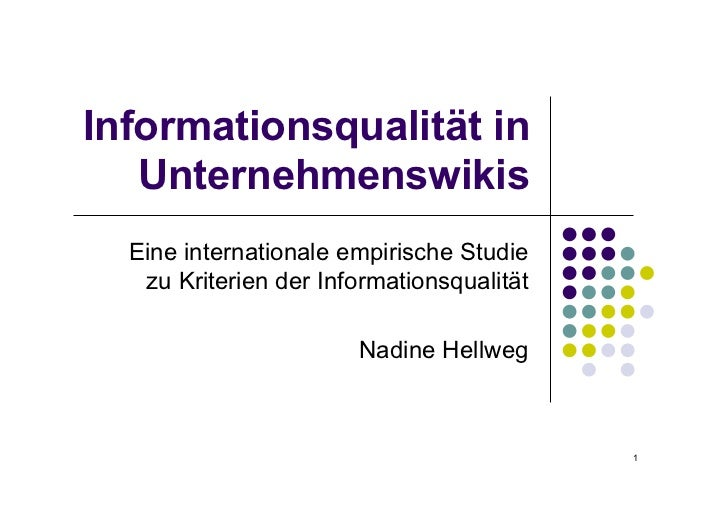 Informationsqualität in   Unternehmenswikis  Eine internationale empirische Studie   zu Kriterien der Informationsqualität...