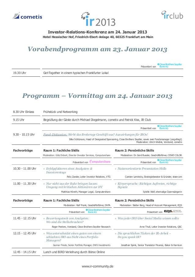 Investor-Relations-Konferenz am 24. Januar 2013                    Hotel Hessischer Hof, Friedrich-Ebert-Anlage 40, 60325 ...