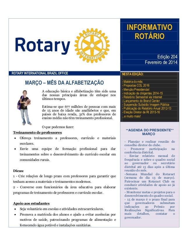 INFORMATIVO ROTÁRIO Edição 204 Fevereiro de 2014 ROTARY INTERNATIONAL BRAZIL OFFICE  NESTA EDIÇÃO:  MARÇO – MÊS DA ALFABET...