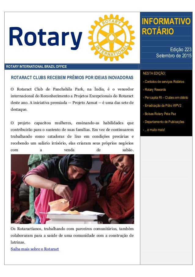 INFORMATIVO ROTÁRIO Edição 223 Setembro de 2015 ROTARY INTERNATIONAL BRAZIL OFFICE ROTARACT CLUBS RECEBEM PRÊMIOS POR IDEI...