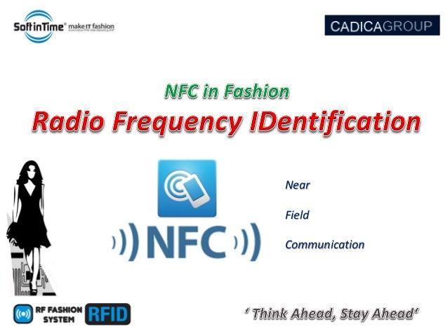 Software e Servizi per l'AbbigliamentoNearField Communication