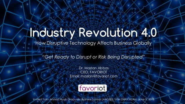 favoriot Dr. Mazlan Abbas CEO, FAVORIOT Email: mazlan@favoriot.com Invited Talk - Arshad Ayub Graduate Business School (AA...