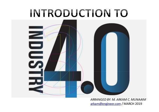ARRANGED BY: M. ARKAM C. MUNAAIM arkam@engineer.com / MARCH 2019