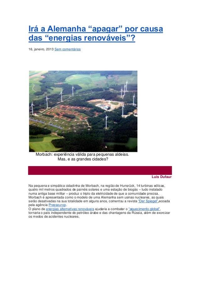 """Irá a Alemanha """"apagar"""" por causadas """"energias renováveis""""?16, janeiro, 2013 Sem comentários    Morbach: experiência válid..."""