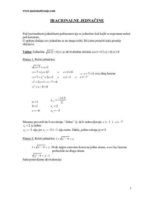 www.matematiranje.com                             IRACIONALNE JEDNAČINEPod iracionalnom jednačinom podrazumevaju se jednač...