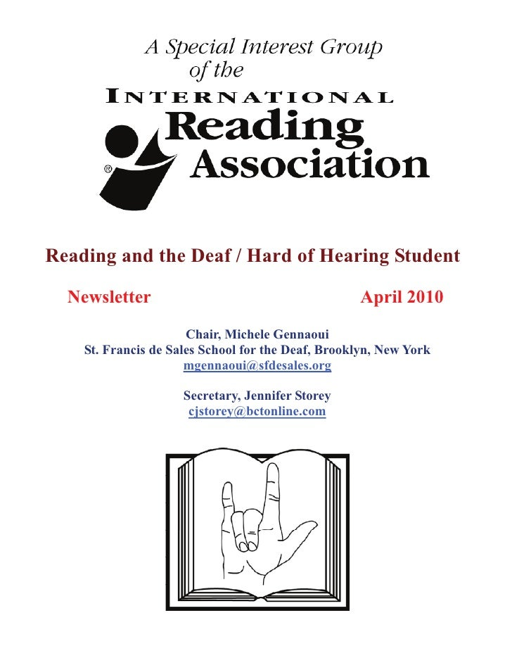 Reading and the Deaf / Hard of Hearing Student  Newsletter                                       April 2010               ...