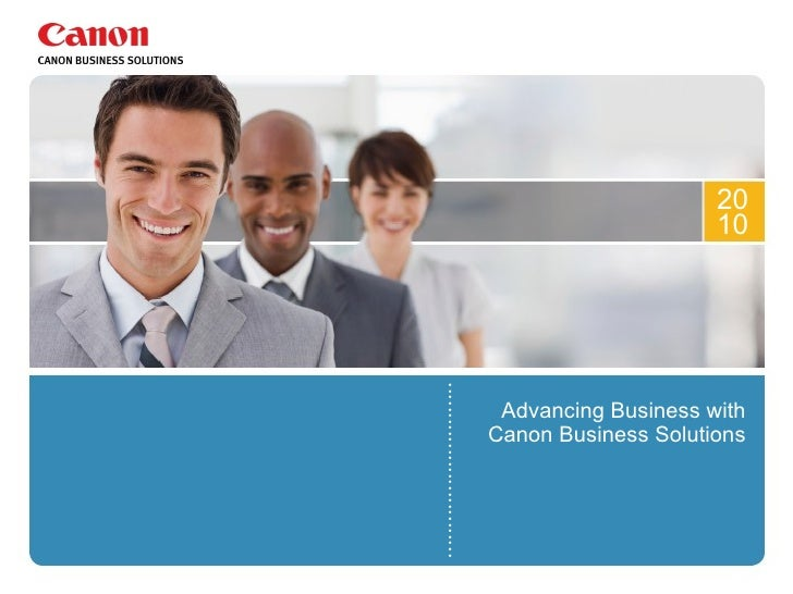 Advancing Business with Canon Business Solutions