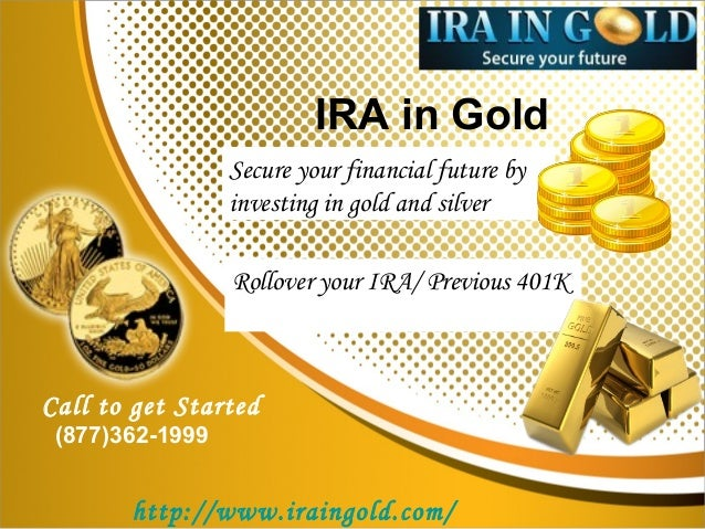 51fadcb0ad79 Gold IRA by IRA in Gold – A Sensible Retirement Saving