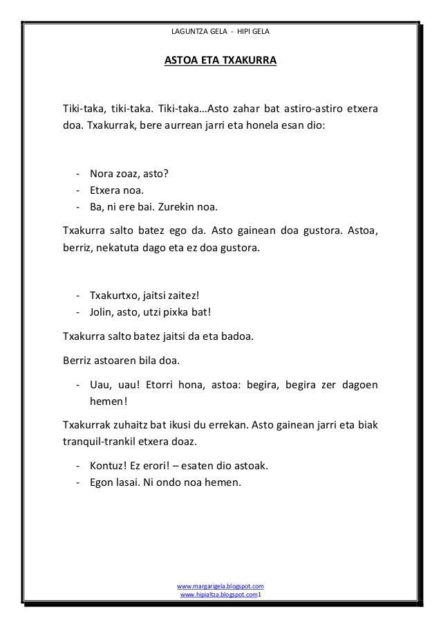 LAGUNTZA GELA - HIPI GELA  ASTOA ETA TXAKURRA  Tiki-taka, tiki-taka. Tiki-taka…Asto zahar bat astiro-astiro etxera doa. Tx...