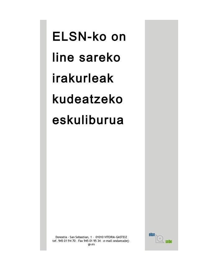 ELSN-ko on line sareko irakurleak kudeatzeko eskuliburua Donostia - San Sebastian, 1 – 01010 VITORIA-GASTEIZ tef. 945 01 9...
