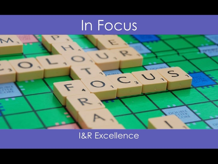 In Focus I&R Excellence