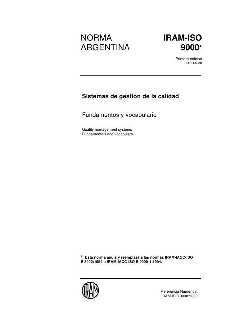 NORMA                                        IRAM-ISO        ARGENTINA                                       9000* 9000   ...