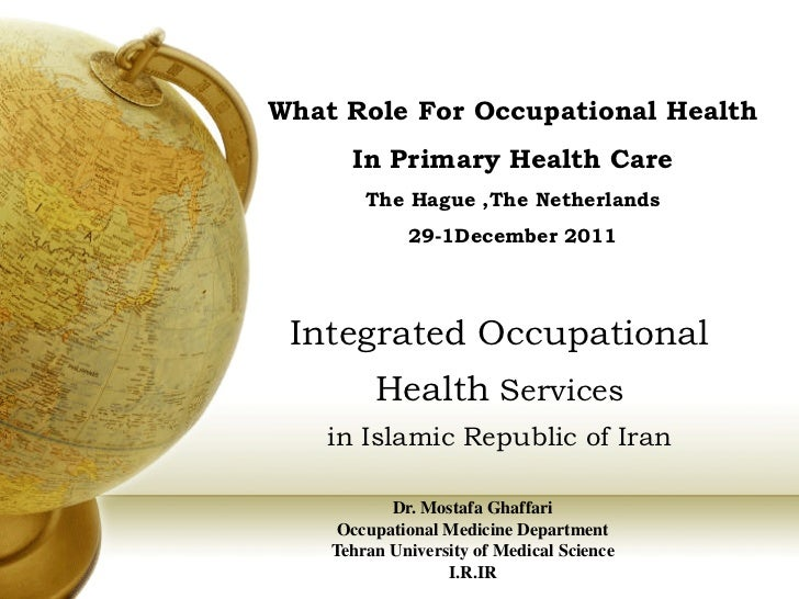 What Role For Occupational Health      In Primary Health Care        The Hague ,The Netherlands             29-1December 2...