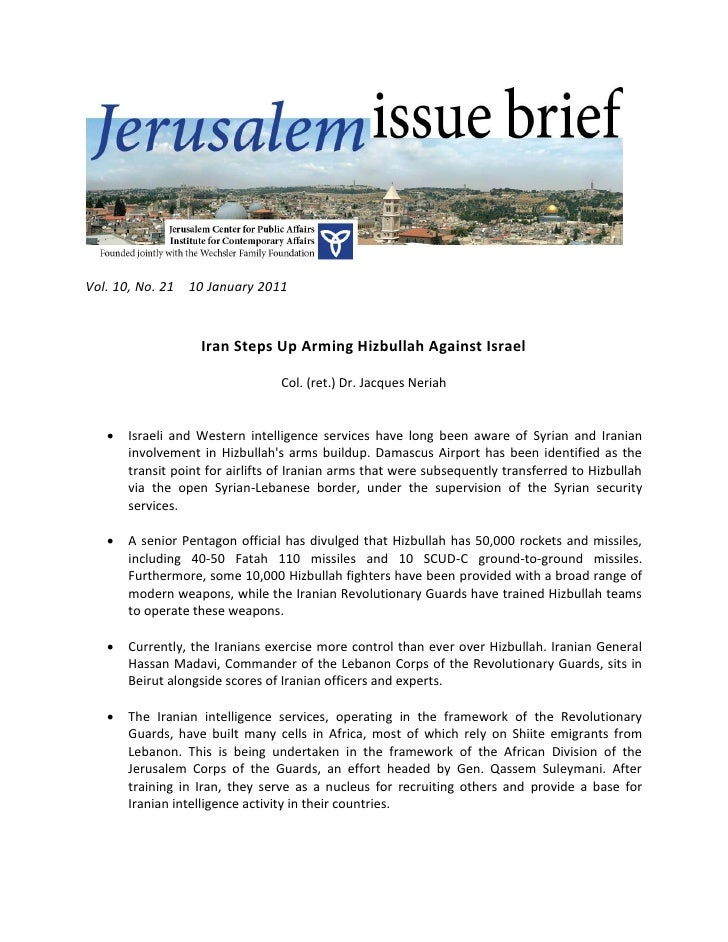 Vol. 10, No. 21   10 January 2011                       Iran Steps Up Arming Hizbullah Against Israel                     ...
