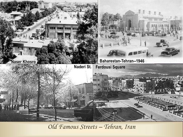 Qazvin Gate                      Shahreza St.     Old Famous Streets – Tehran, Iran