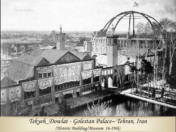 Shams Emarh-Golestan Palace     Almasieh_facade-Golestan Palace     Ivory Building-Golestan Palace                   Goles...