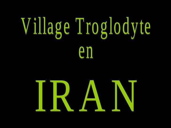 Village Troglodyte en IRAN