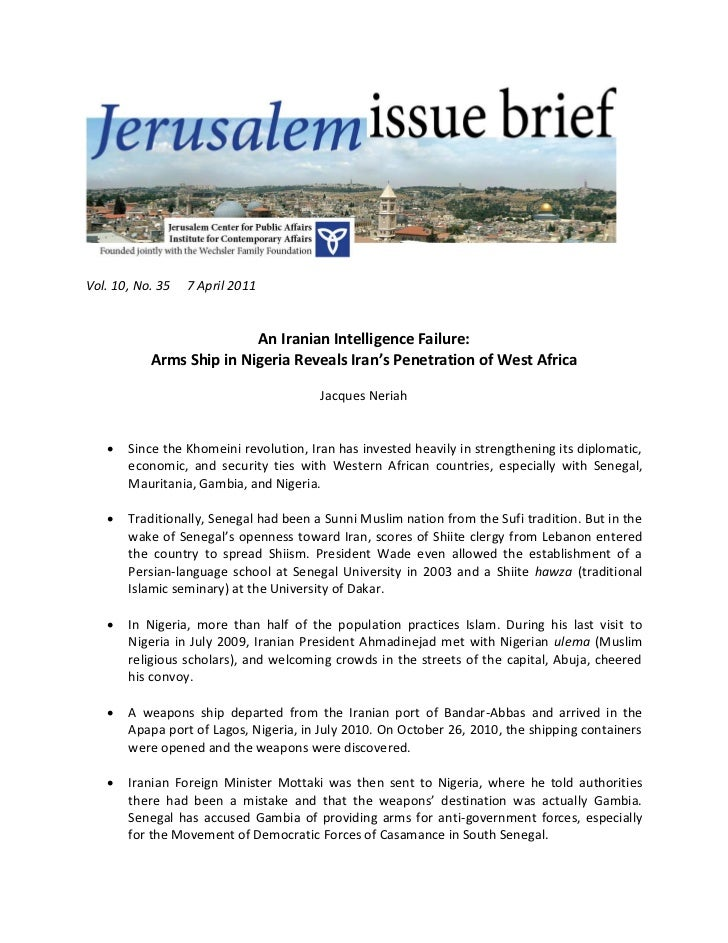 Vol. 10, No. 35   7 April 2011                          An Iranian Intelligence Failure:           Arms Ship in Nigeria Re...