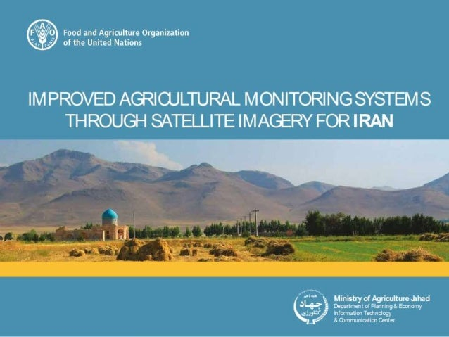 Improved Agricultural Monitoring systems through satellite imagery for IRAN IMPLEMENTATION PLAN Gianluca Franceschini Tech...