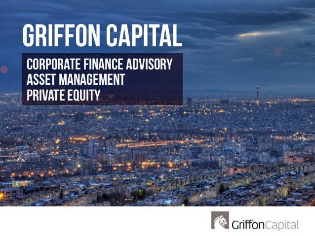 Corporate Finance Advisory Asset Management private equity GRIFFON CAPITAL