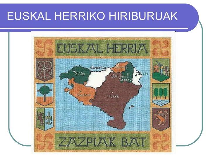 EUSKAL HERRIKO HIRIBURUAK
