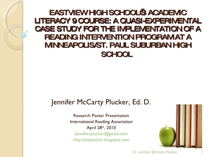 EASTVIEW HIGH SCHOOL'S ACADEMIC LITERACY 9 COURSE: A QUASI-EXPERIMENTAL CASE STUDY FOR THE IMPLEMENTATION OF A READING INT...