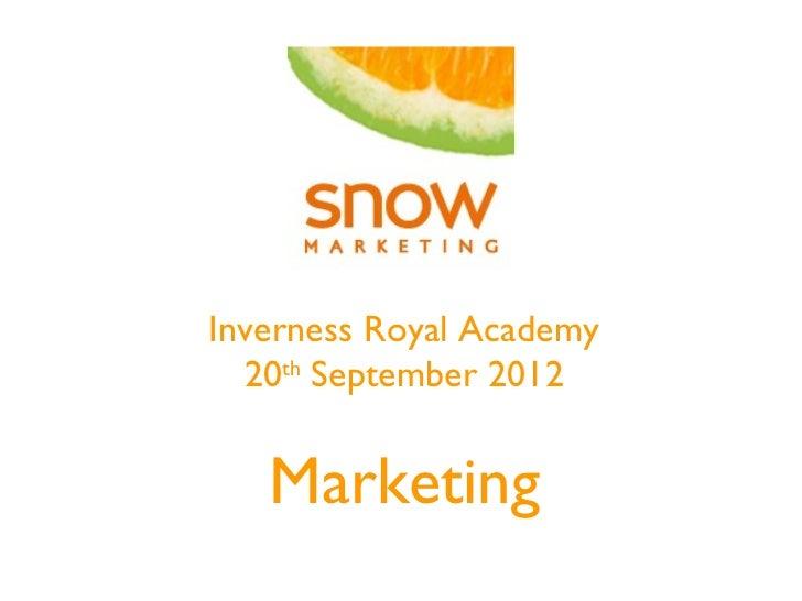 Inverness Royal Academy  20th September 2012   Marketing