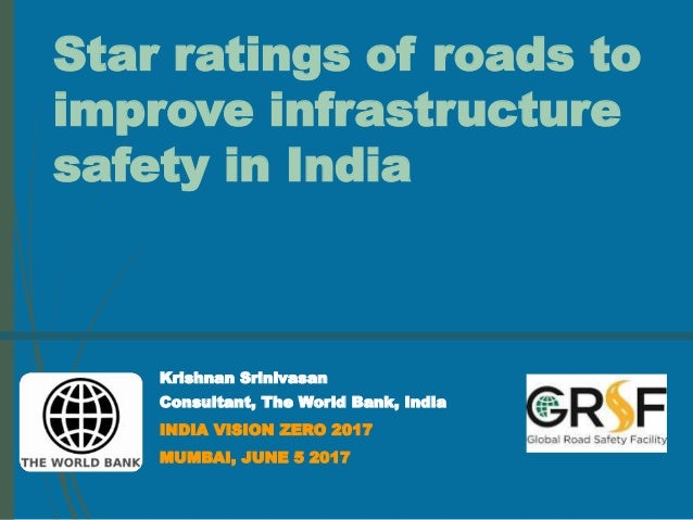 India Vision Zero 2017: Star Rating of Roads to Improve
