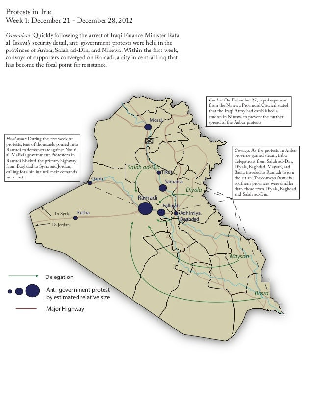 Protests in IraqWeek 1: December 21 - December 28, 2012Overview: Quickly following the arrest of Iraqi Finance Minister Ra...