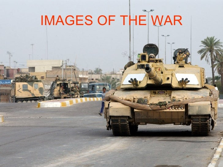 IMAGES OF THE WAR