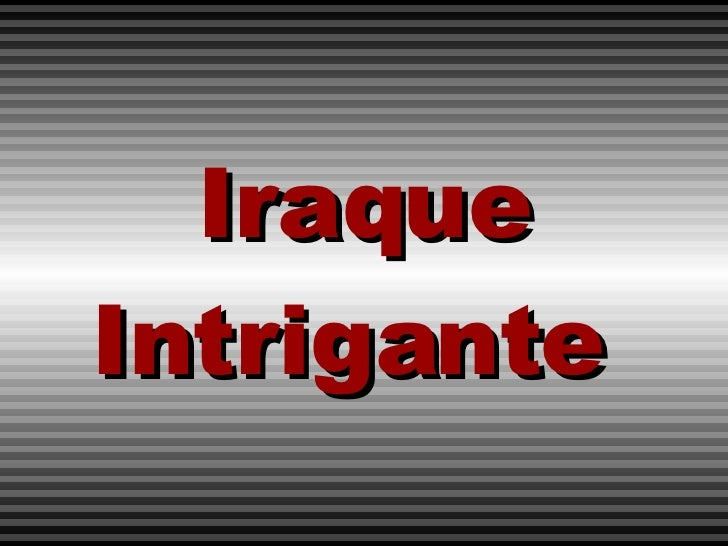 Iraque Intrigante