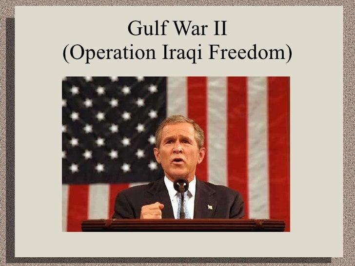 Gulf War II (Operation Iraqi Freedom)