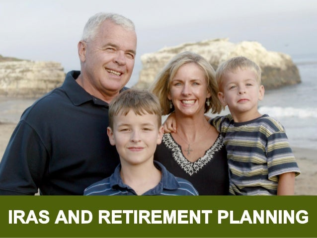 IRAS and Retirement Planning