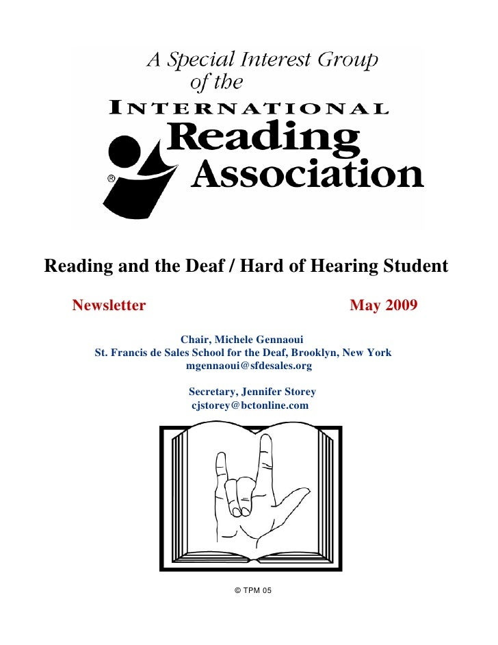 Reading and the Deaf / Hard of Hearing Student   Newsletter                                            May 2009           ...