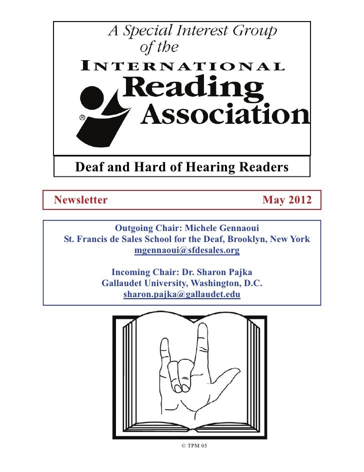 Deaf and Hard of Hearing ReadersNewsletter                                         May 2012              Outgoing Chair: M...