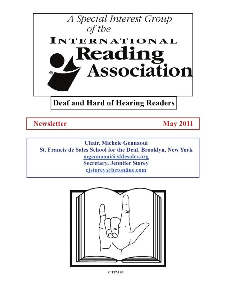 Deaf and Hard of Hearing ReadersNewsletter                                       May 2011                   Chair, Michele...