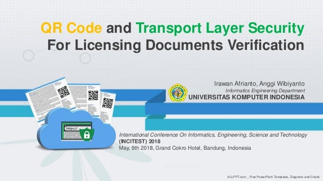 Irawan Afrianto, Anggi Wibiyanto Informatics Engineering Department UNIVERSITAS KOMPUTER INDONESIA QR Code and Transport L...