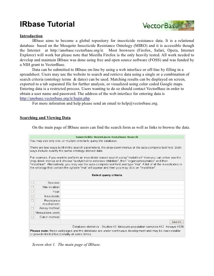 IRbase Tutorial Introduction         IRbase aims to become a global repository for insecticide resistance data. It is a re...