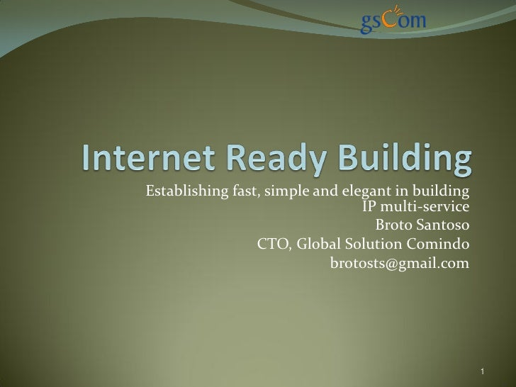 Establishing fast, simple and elegant in building                                  IP multi-service                       ...