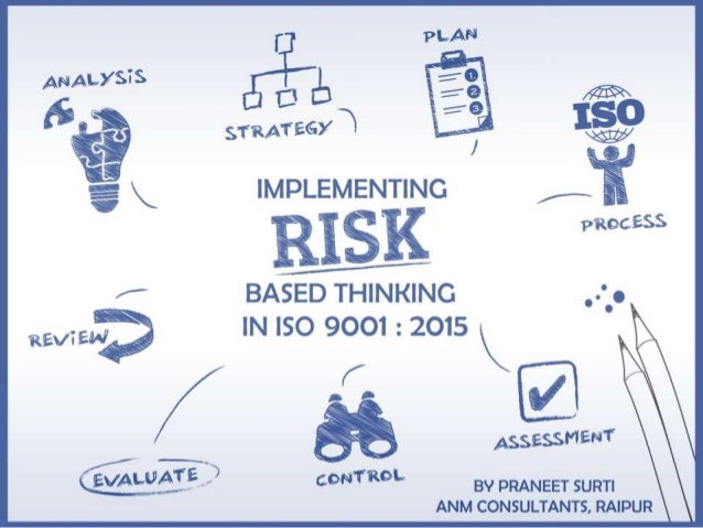 RISK-DEFINITION ISO 9001:2015 defines risk as THE EFFECT OF UNCERTAINTY ON AN EXPECTED RESULT. Or an uncertain event or co...