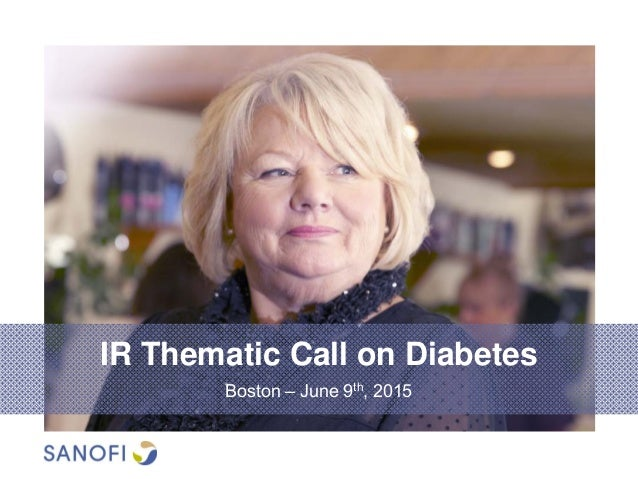 IR Thematic Call on Diabetes Boston – June 9th, 2015
