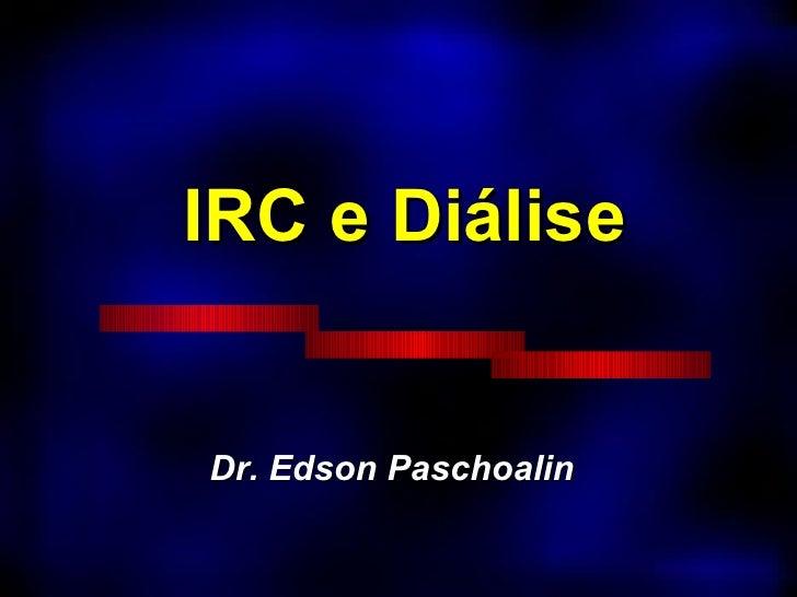 IRC e Diálise Dr. Edson Paschoalin
