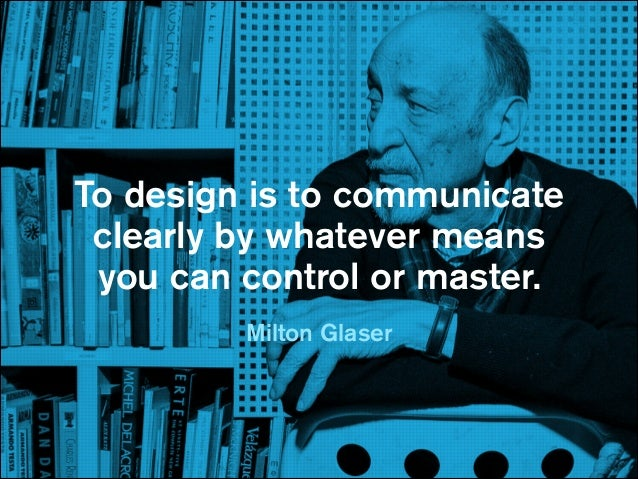 How they see  Great design  enables you  to control:  How they listen How they feel How they think How they act