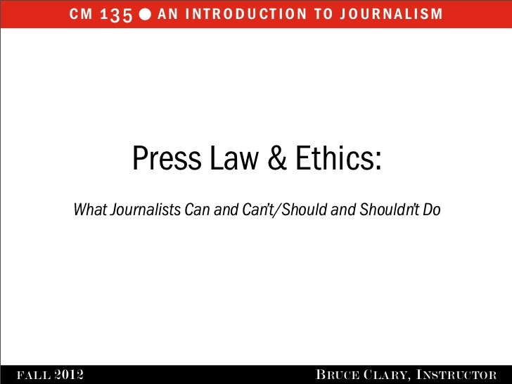 cm 1 35 l an introduction to journalism                 Press Law & Ethics:         What Journalists Can and Can't/Should...